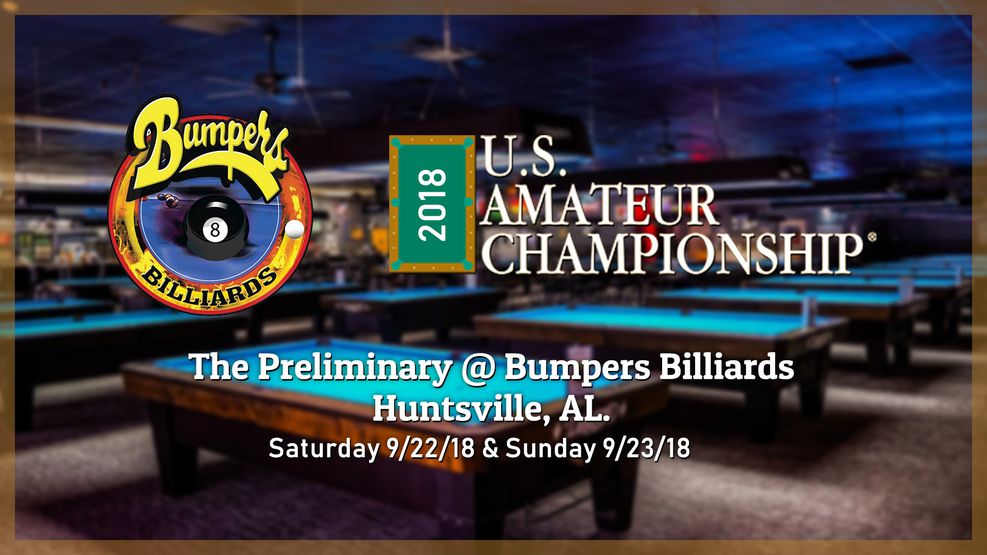 Bumpers Billiards 2018 US Amateur Championship Huntsville AL